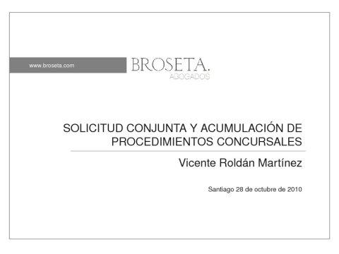 Presentación Vicente Roldán Martínez - IV Encontro Galego de Profesionais do dereito concursal